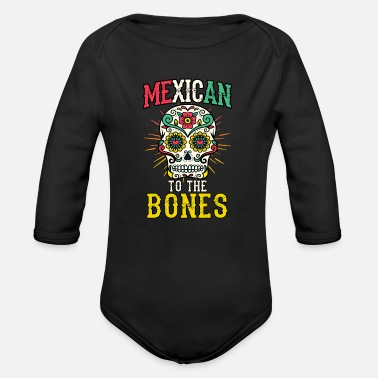 Mexican Mexican day of the skull mexican mexican - Organic Longsleeve Baby Bodysuit