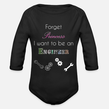 Be Forget Princess - I want to be an Engineer - Baby Bio Langarmbody