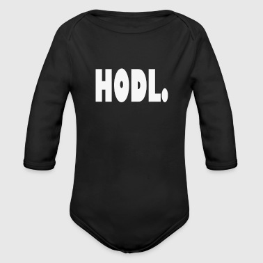 Crypto Krypto Geschenk, Just Hodl Hold Shirt Iota - Baby Bio-Langarm-Body