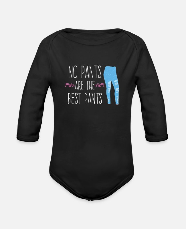 Dress Baby Bodysuits - Funny Leggings Shorts Dresses Pants Free No Pants - Organic Long-Sleeved Baby Bodysuit black