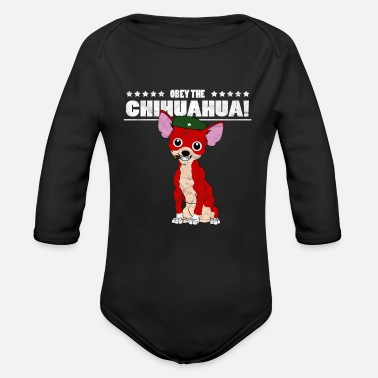 Che Guevara Obey the Che Revolutions Chihuahua Gift - Organic Longsleeve Baby Bodysuit
