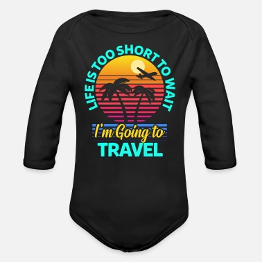 Travel Travel travel - Organic Long-Sleeved Baby Bodysuit