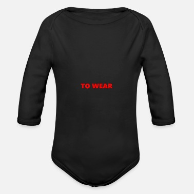 Wear to wear - Organic Long-Sleeved Baby Bodysuit