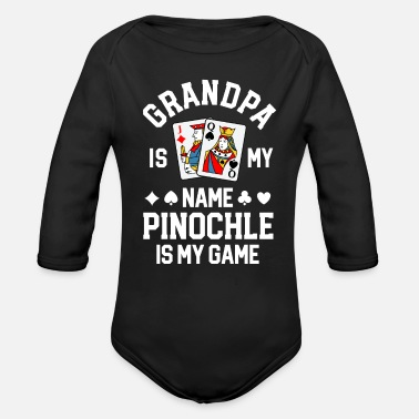 Times Pinochle Shirt Grandpa Is My Name Pinochle Is My - Organic Long-Sleeved Baby Bodysuit