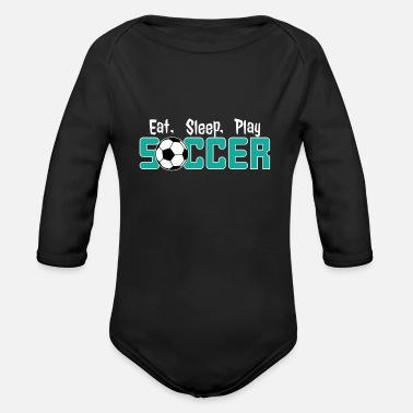 Soccer Ball Fußball Eat, Sleep, Play Soccer - Baby Bio Langarmbody