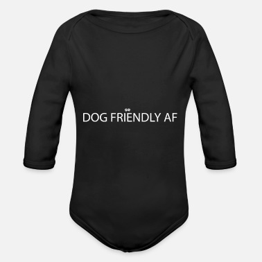 Dog Friendly Dog friendly - Organic Long-Sleeved Baby Bodysuit