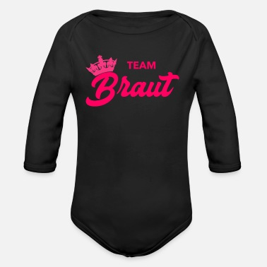 Team Bride Team bride - Organic Long-Sleeved Baby Bodysuit
