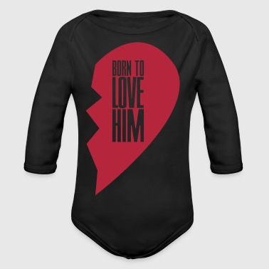Born to love him - right heart side Pullover & Hoodies - Baby Bio-Langarm-Body