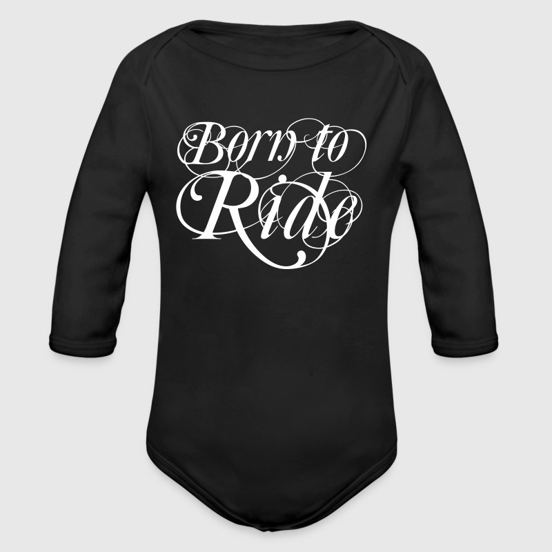 Born To Ride - Schnörkel - Baby Bio-Langarm-Body