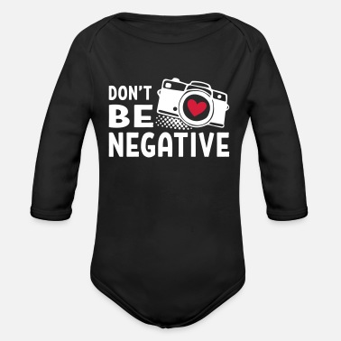 Do not Be Negative Camera - Organic Long-Sleeved Baby Bodysuit