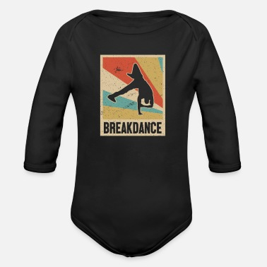 Hip Breakdance Breakdancer Hip Hop Retro Look Geschenk - Baby Bio Langarmbody
