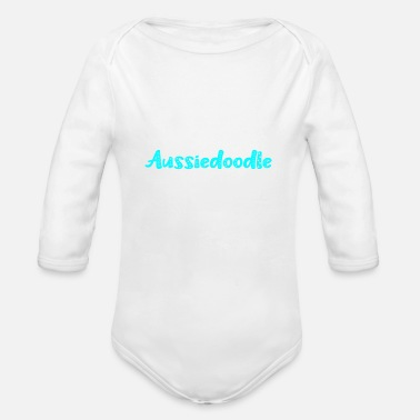 Owner Aussiedoodle owner owner - Organic Long-Sleeved Baby Bodysuit
