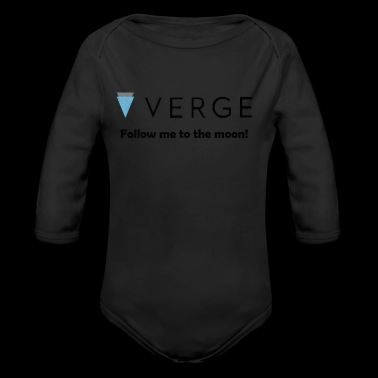 Verge - Follow me to the moon! XVG Crypto Currency - Organic Longsleeve Baby Bodysuit