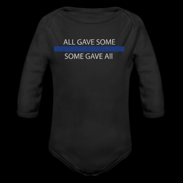 Thin blue Line Shirt (Police) - All gave some, som - Organic Longsleeve Baby Bodysuit