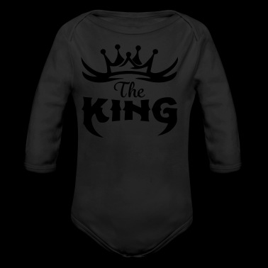 The King - Show everyone who is the King - Gift - Organic Longsleeve Baby Bodysuit