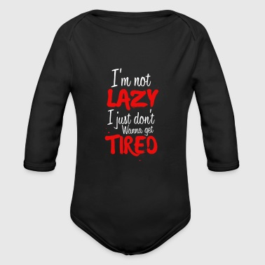 Lazy and tired - Organic Longsleeve Baby Bodysuit