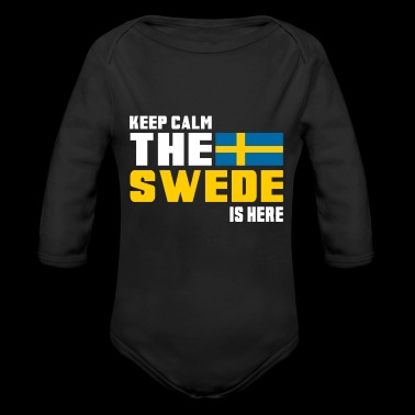Keep Calm The Swede is Here / Sweden - Organic Longsleeve Baby Bodysuit