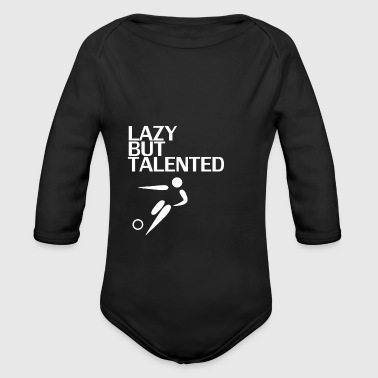 Lazy But Talented - Organic Longsleeve Baby Bodysuit