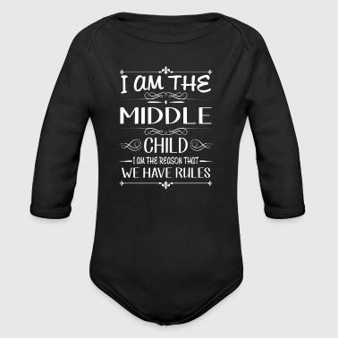 I am the middle child the reason we have rules - Ekologisk långärmad babybody