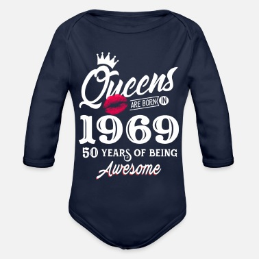 Queens Are Born In 1969 - Organic Longsleeve Baby Bodysuit