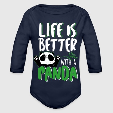 Life is better with a Panda - Pandas Pandas - Organic Longsleeve Baby Bodysuit