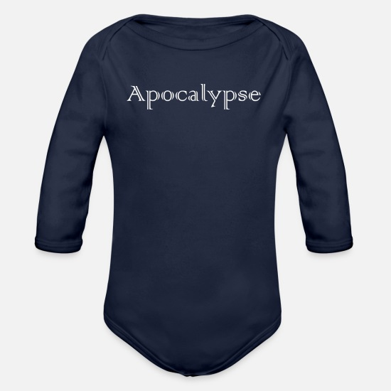 Over Baby Clothes - Apocalypse end of the world zombie apocalypse end - Organic Long-Sleeved Baby Bodysuit dark navy