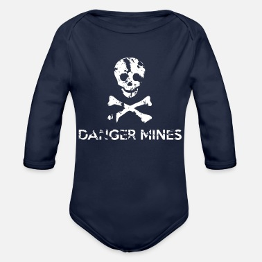 Grungy Grungy Warning Sign – Danger Mines - Organic Long-Sleeved Baby Bodysuit