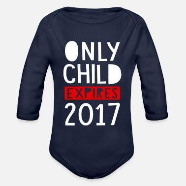 Child Only Child Expires 2017 - Organic Long-Sleeved Baby Bodysuit