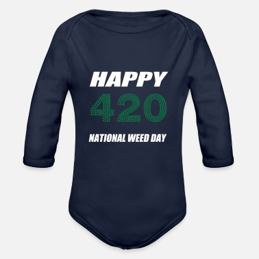 420 Day Happy National Weed Day 420 - Baby Bio Langarmbody