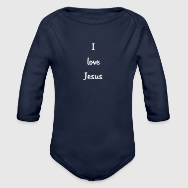 i love jesus weiss - Baby Bio-Langarm-Body