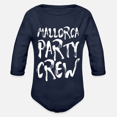 Party Mallorca Party Crew Party Holiday Drinking Malle - Organic Long-Sleeved Baby Bodysuit