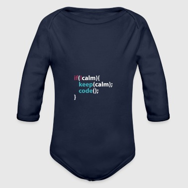 Keep calm and code - Body bébé bio manches longues