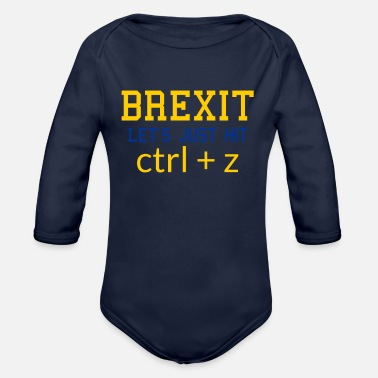 Pro Brexit T Shirt Funny Remain EU No Deal T-Shirt - Organic Long-Sleeved Baby Bodysuit