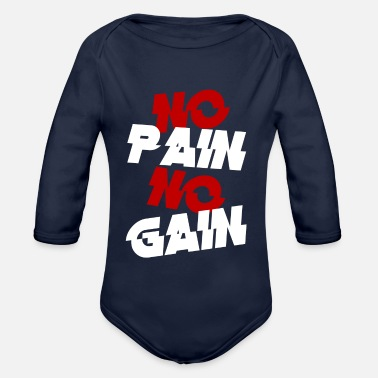 Pain no pain - Organic Long-Sleeved Baby Bodysuit