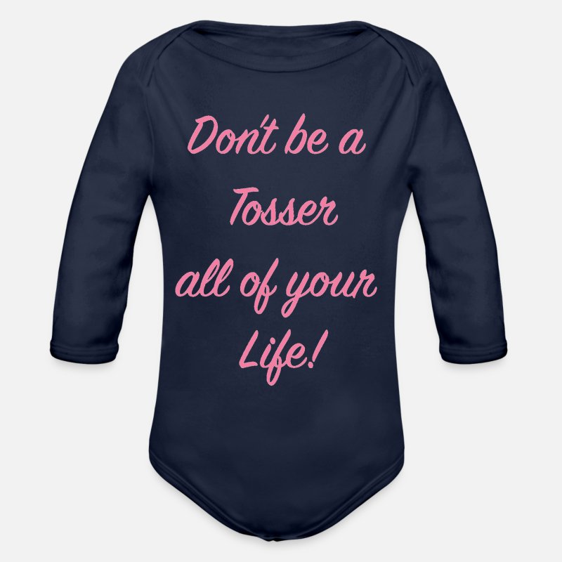 Pillow Baby Clothing - Don't Be A Tosser All Of Your Life! - Longsleeved-Sleeved Baby Bodysuit dark navy
