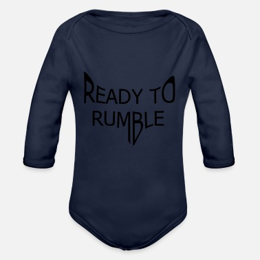 Rumble ready to rumble - Organic Long-Sleeved Baby Bodysuit