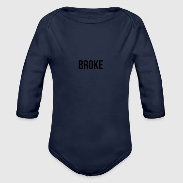 Simple design, broke! - Organic Longsleeve Baby Bodysuit