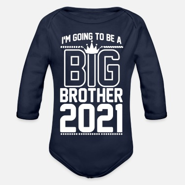 Brother Big brother 2021 - baby pregnancy crown - Organic Long-Sleeved Baby Bodysuit