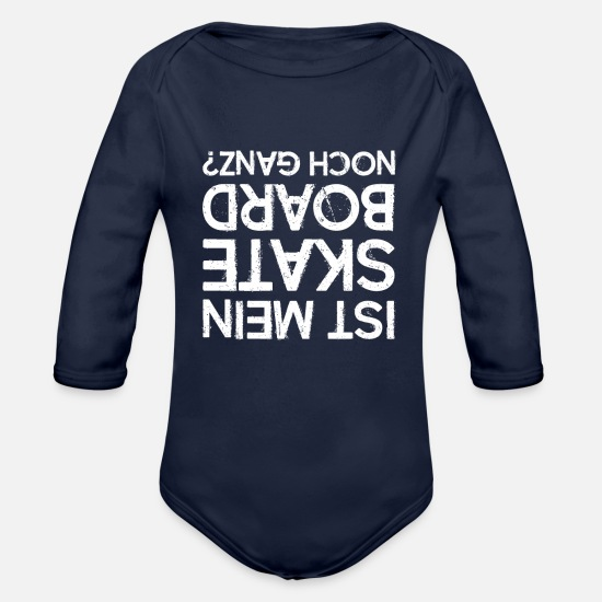 Play Baby Clothes - Is My Skateboard Still Whole - Organic Long-Sleeved Baby Bodysuit dark navy
