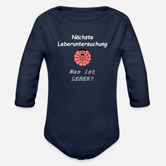 Alcohol Baby Clothes - TÜV liver examination - What is liver - Organic Long-Sleeved Baby Bodysuit dark navy