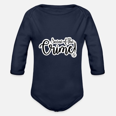 Scene Scene of the Crime crime scene lettering - Organic Long-Sleeved Baby Bodysuit