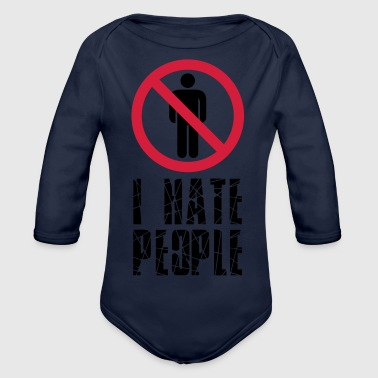 forbidden against sign i hate people text - Organic Longsleeve Baby Bodysuit