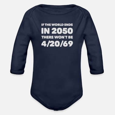 420 Day 420 69 - Earth Day - Klimawandel - Global Warming - Baby Bio Langarmbody
