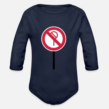 Prohibition Sign Prohibitions prohibited - Organic Long-Sleeved Baby Bodysuit