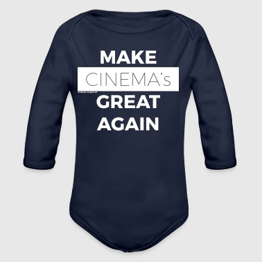 MAKE CINEMAS GREAT AGAIN white - Organic Longsleeve Baby Bodysuit