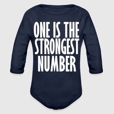 one is the strongest number - Organic Longsleeve Baby Bodysuit