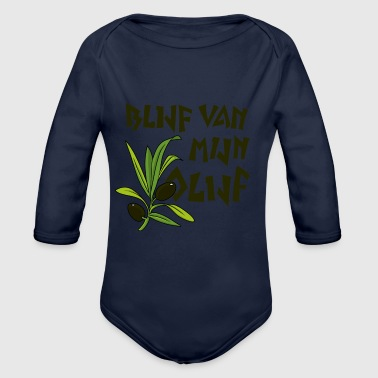 stay dark from my olive - Organic Longsleeve Baby Bodysuit