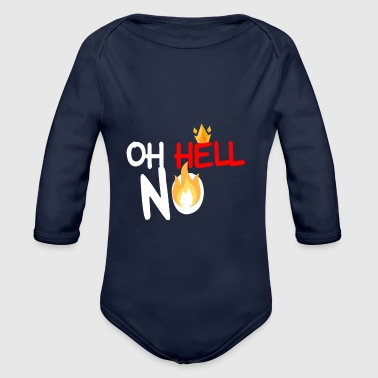 Worrying Oh Hell No - Organic Longsleeve Baby Bodysuit