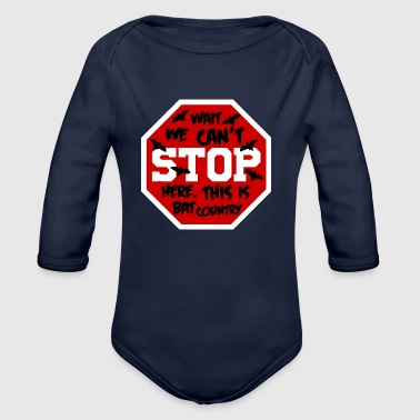 STOP Bat country - Baby Bio-Langarm-Body