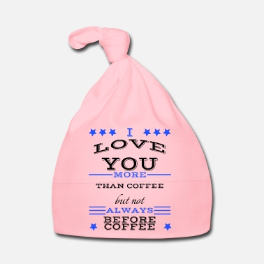 Gift coffee - I love like coffee but not before coffee - Babymütze